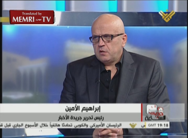 Leading Lebanese Journalist Ibrahim Al-Amin: I Support Fighting U.S., France, and Britain; Saudi Arabia Is the