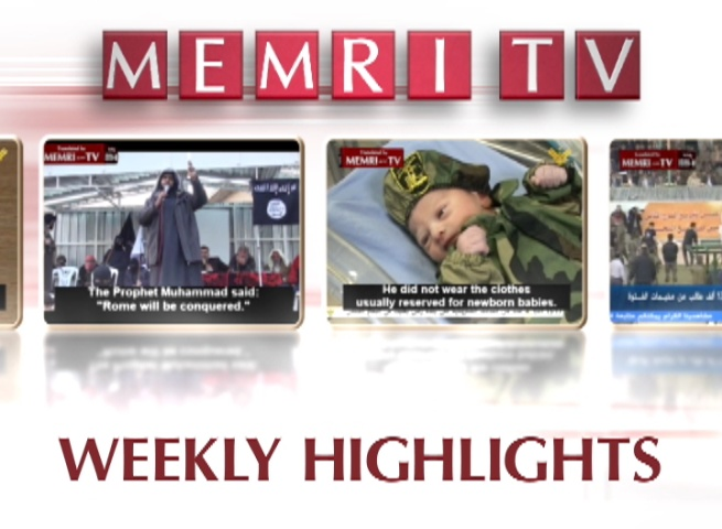 MEMRI TV Highlights: July 10-16, 2015