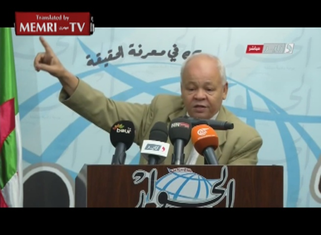 Former Minister Abderrahmane Belayat: Algeria Should Obtain Nuclear Weapons to Drive the Jews out of Palestine