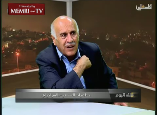 Jibril Rajoub: We Are Proud of Heroic Palestinian Attackers; We Won't Pay the Price for the Holocaust