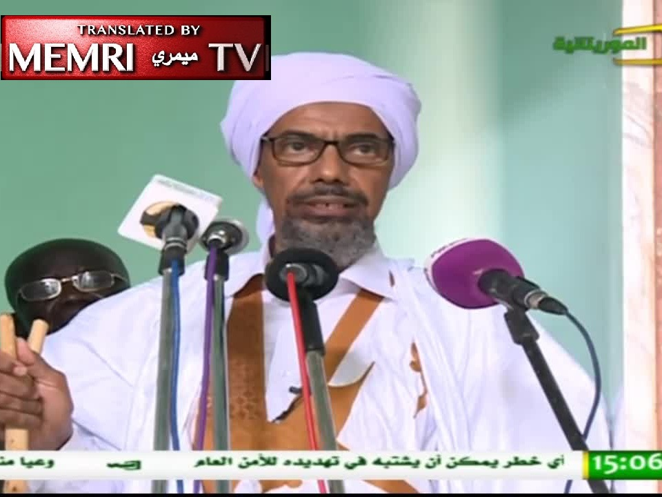 The Mufti of Mauritania Calls to Cut Ties with Iran, Warns: Shiite Ideology No Less Dangerous Than Zionism